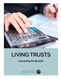 Living Trusts: Calculating the Benefits